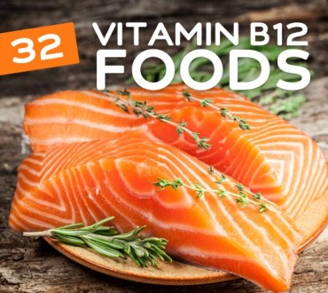 32 Foods High in Vitamin B12 to Keep You Energized